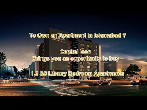 Capital Icon | Luxury Apartments | Apartment for Sale in Islamabad