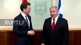 Israel: Netanyahu calls Kurz 'great leader for Austria' as pair meet in Jerusalem