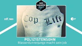 POL1Z1STENS0HN - Blasserdünnerjunge macht sein Job | NEO MAGAZIN ROYALE mit Jan Böhmermann - ZDFneo