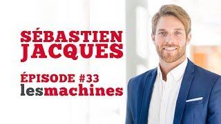 Épisode 33: Sébastien Jacques