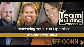 Overcoming the Pain of Expansion w/ Rich & Kathy Fettke