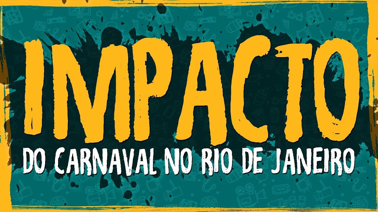 Impacto do Carnaval no Rio de Janeiro
