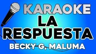 Becky G, Maluma   La Respuesta KARAOKE Con LETRA