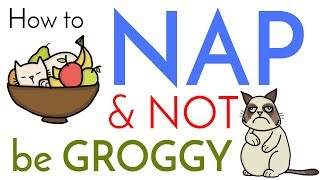 How to Nap and NOT Wake Up Groggy | 4 Tips