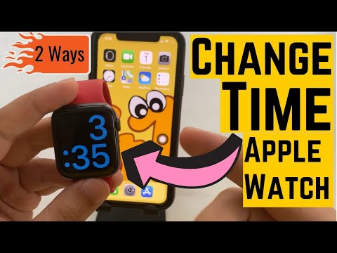 How to Change Time on Apple Watch in 2 Ways: Set Past or Ahead Time in 2020 - 2021 [All Models]