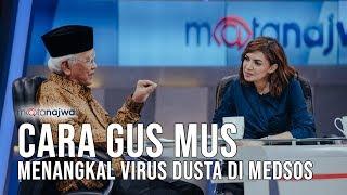 Mata Najwa Part 2 - Gus Mus Dan Negeri Teka-Teki: Cara Gus Mus Menangkal Virus Dusta Di Medsos