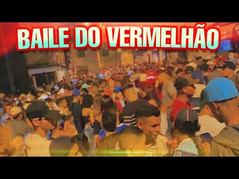BAILE DO VERMELHÃO 🔥 ‹Hiiits›