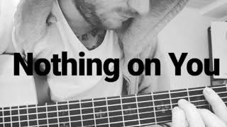 Ed Sheeran - Nothing on You (Solo Version)