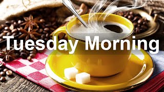 Tuesday Morning Jazz - Relax Jazz et Bossa Nova Music pour Happy Morning