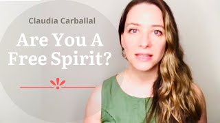 Are You A FREE SPIRIT? Why You Dont Fit In And Why That's Fine | Yogini Claudia
