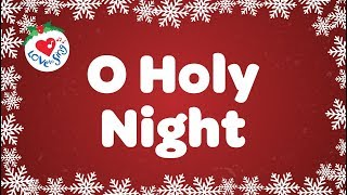 O Holy Night with Lyrics Christmas Carol & Song | Children Love to Sing