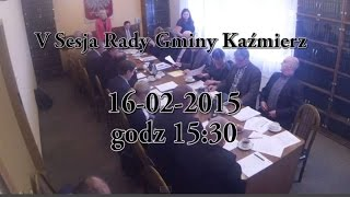 preview picture of video 'V Sesja - Rada Gminy Kaźmierz - część 1 z 2  - 2015-02-16'
