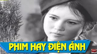 Phim Việt Nam Cũ Hay Nhất   Danh Sách Mật Full