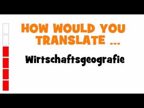 GERMAN TRANSLATION QUIZ = Wirtschaftsgeografie