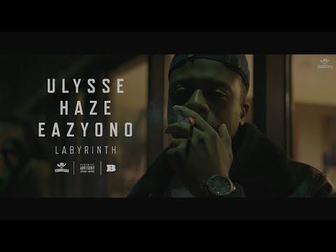 Ulysse Labyrinth Feat Haze  Eazyono