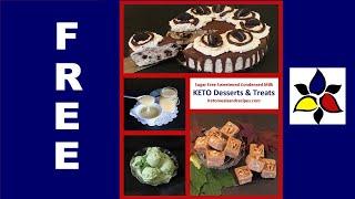 Free KETO E-cookbook Desserts And Treats | Keto Recipes | Low Carb Dessert Recipes