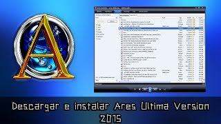Descargar Ares 2.3.0 (Sin Virus) [Ultima Versión 2018-19] [MEGA]