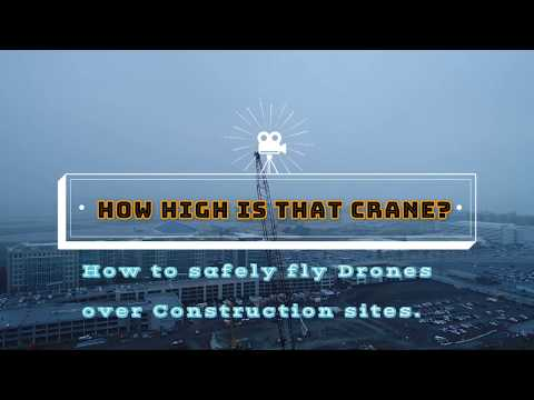 How high is that crane? Construction Inspections with drones