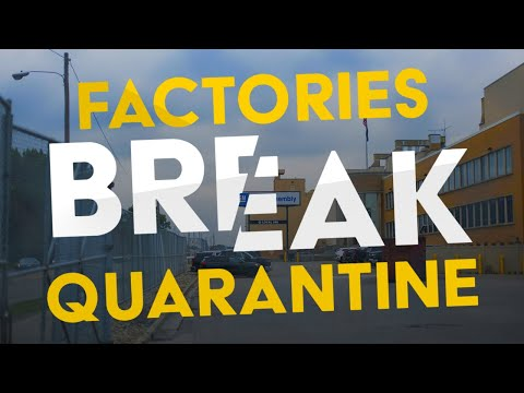 Inside the US Factories Breaking Quarantine
