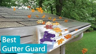 Best Gutter Guards  2020 For Home Installation