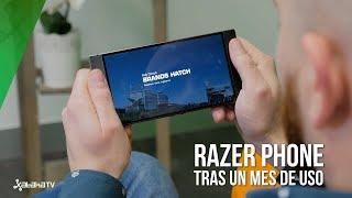 Razer Phone tras un mes de uso