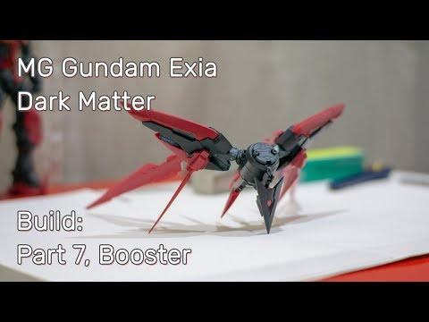 MG Exia Dark Matter. Build: Part 7, Booster