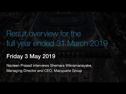 Macquarie Group full year result to 31 March 2019