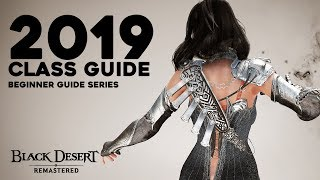 Black Desert ► Updated PVX Class Guide for Beginners (2019)