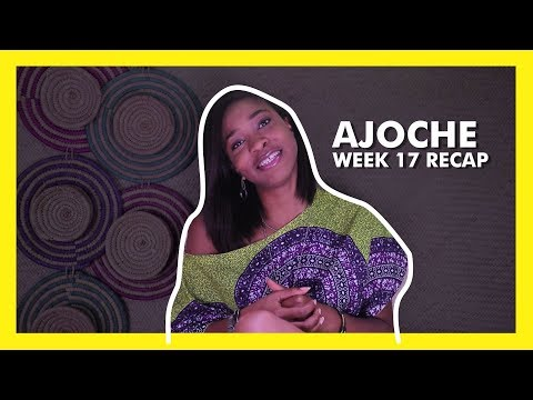 AJOCHE Africa Magic Series | Week 17