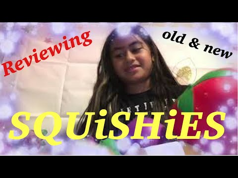 Reviewing old & new SQUISHIES!