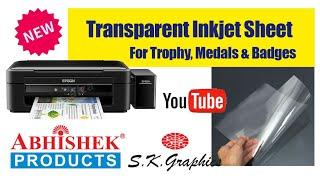 Transparent Inkjet Sheet For Trophy, Medals & Badges Demo | Buy @ www.Abhishekid.com