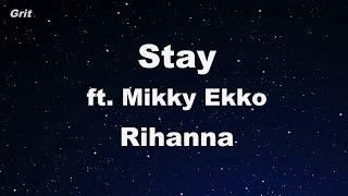 Stay Ft. Mikky Ekko   Rihanna Karaoke 【No Guide Melody】 Instrumental