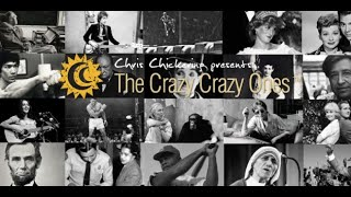 The Crazy Crazy Ones