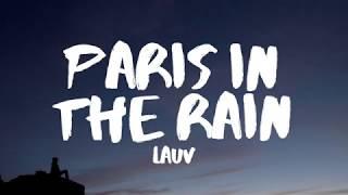 Lauv - Paris in the Rain (Lyrics)