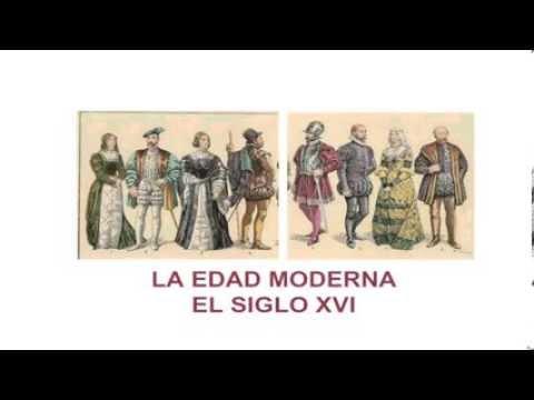 La Edad Moderna: El siglo XVI