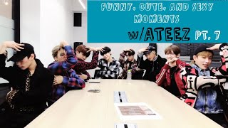 Funny, Cute And Sexy Moments W ATEEZ Pt. 7