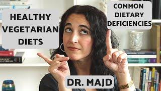 Top 5 Deficiencies In Vegetarian Diets