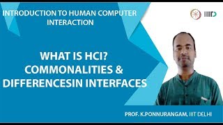 What is HCI? Commonalities & Differences in Interfaces