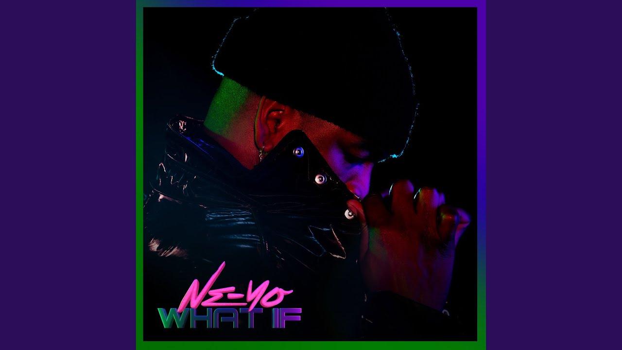 Ne-Yo - What If (Official Audio)
