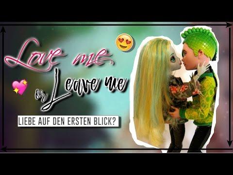 """💖Love Me Or Leave Me💔 Ep. 01 - """"Liebe auf den ersten Blick?"""" I FLD"""