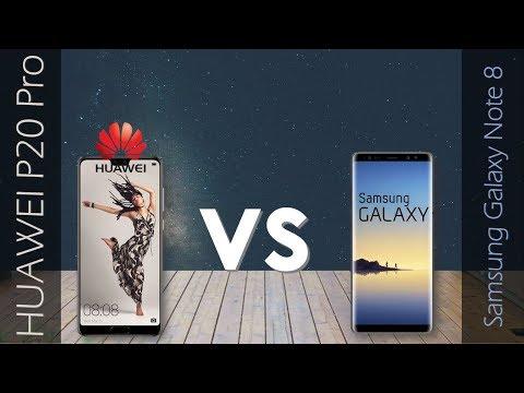 HUAWEI P20 PRO VS Samsung Galaxy Note 8