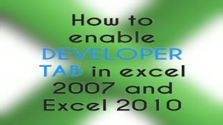 HOW TO ENABLE DEVELOPER TAB IN EXCEL