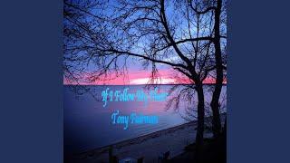 If I Follow My Heart | Tony Fairman
