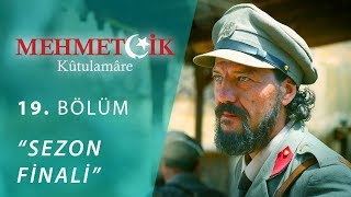 Mehmetcik Kutul Amare (Kutul Zafer) episode 19 with English subtitles