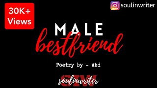 Male Bestfriend ♥️| Poetry By - Ahd