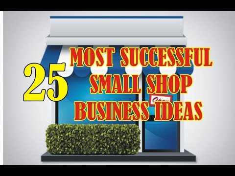 , title : '25 MOST SUCCESSFUL SMALL SHOP BUSINESS IDEAS | HIGH PROFIT BUSINESS