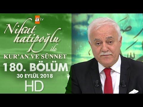 Nihat Hatipoğlu ile Kur'an ve Sünnet - 30 Eylül 2018