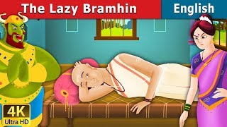 The Lazy Brahmin Story in English | Stories for Teenagers | English Fairy Tales