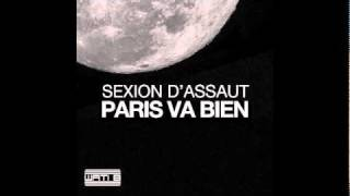 Sexion D'assaut   Paris Va Bien OFFICIEL