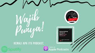 Wajib Punya, Kenali Apa Itu Podcast. #ETTalks #Anchor #Podcast #Spotify #ApplePodcast